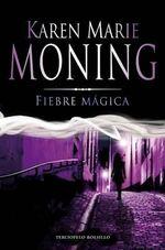 Fiebre Magica : Terciopelo Bolsillo - Karen Marie Moning