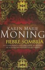 Fiebre Sombria : Terciopelo Bolsillo - Karen Marie Moning