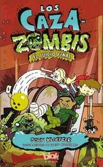 Caza-Zombis 3. Sludgment Day - John Kloepfer