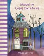 Manual de Casas Encantadas - Monica Carretero