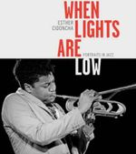 When Lights are Low : Portraits in Jazz - Esther Cidoncha