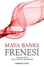 Frenesi - Maya Banks