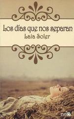 Los Dias Que Nos Separan - Laia Soler