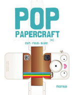 Pop Papercraft Cut, Fold, Glue! : Cut Fold Glue