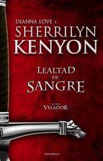 Lealtad de Sangre - Sherrilyn Kenyon
