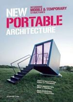 New Portable Architecture : Designing Mobile & Temporary Structures - Wang Shaoqiang