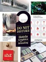 Do Not Disturb : Hotel Graphics & Branding - Wang Shaoqiang