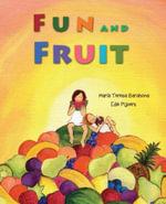 Fun and Fruit - María Teresa Barahona