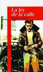 La Ley de La Calle (Rumble Fish) - S E Hinton
