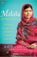 Malala, Mi Historia- I Am Malala : Young Reader Edition - Malala Yousafzai