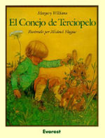 El Conejo de Terciopelo / The Velveteen Rabbit - Margery Williams Bianco