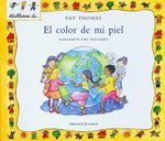 El Color de Mi Piel : Hablemos del Racismo = The Skin I'm in :  Hablemos del Racismo = The Skin I'm in - Pat Thomas