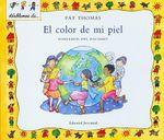 El Color de Mi Piel : Hablemos del Racismo = The Skin I'm in :  Hablemos del Racismo = The Skin I'm in - Pat Thomas