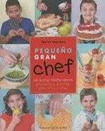 Pequeo Gran Chef - Marian Montoro