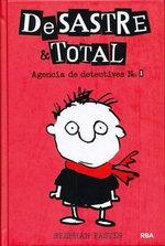 Desastre & Total : Agencia de Detectives # 1 - Stephan Pastis