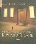 El Prodigioso Viaje de Edward Tulane - Kate DiCamillo