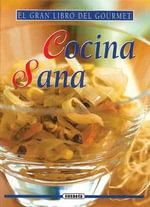 Cocina Sana : Gran Libro del Gourmet