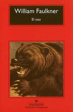 El Oso - William Faulkner