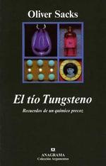 El Tio Tungsteno - Oliver W Sacks