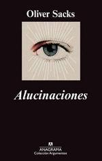 Alucinaciones - Oliver Sacks