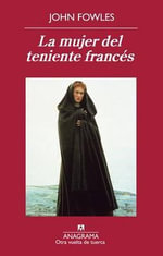 La Mujer del Teniente Frances - John Fowles