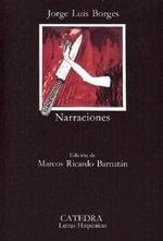 Narraciones : Letras Hispanicas - Jorge Luis Borges