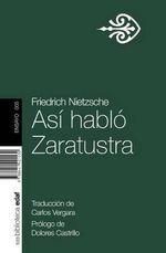 Asi Hablo Zaratustra - Friedrich Wilhelm Nietzsche