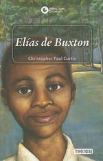 Elias de Buxton - Christopher Paul Curtis
