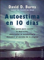 Autoestima En 10 Dias - David D Burns