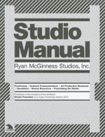 Studio Manual : Ryan McGinness Studios - Ryan McGinness Studios Inc.