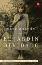 El Jardin Olvidado (the Forgotten Garden : A Novel) - Kate Morton