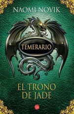 El Trono de Jade = Throne of Jade - Naomi Novik