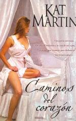 Caminos del Corazon - Kat Martin