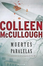 Muertes Paralelas - Colleen McCullough