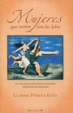 Mujeres Que Corren Con los Lobos - Clarissa Pinkola Estes