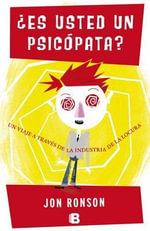 Es Usted un Psicopata? - Jon Ronson