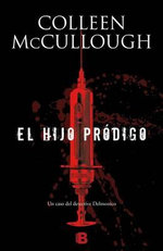 El Hijo Prodigo - Colleen McCullough