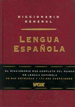 Diccionario General De La Lengua Espanola - Manuel Alvar-Ezquerra