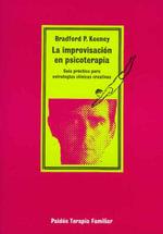 La Improvisacion En Psicoterapia - Bradford P Keeney