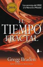 El Tiempo Fractal - Gregg Braden