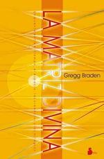 La Matriz Divina - Gregg Braden