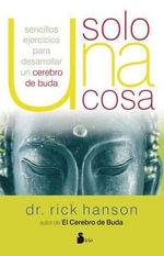 Solo una Cosa - Rick Hanson