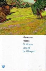 El Ultimo Verano de Klingsor - Hermann Hesse