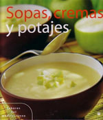 Sopas, Cremas y Potajes (Soups, Creams, and Hotpots) : Checklist 2005 Update - Not Available