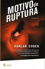 Motivo de Ruptura (Deal Breaker) - Harlan Coben