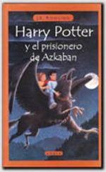 Harry Potter y El Prisionero de Azkaban / Harry Potter and the Prisoner of Azkaban - J. K. Rowling