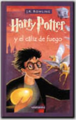 Harry Potter y El Caliz de Fuego = Harry Potter and the Goblet of Fire : Harry Potter (Hardcover) - J. K. Rowling