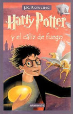 Harry Potter y el Caliz del Fuego / Harry Potter and the Goblet of Fire : Serie Harry Potter - J. K. Rowling