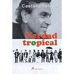 Verdad Tropical - Caetano Veloso