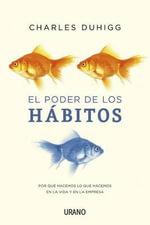 El Poder de Los Habitos - Charles Duhigg